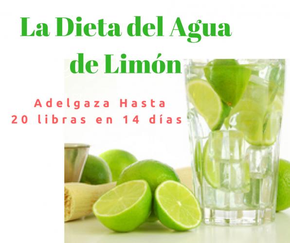 """La Dieta del Agua de Limón para Adelgazar """"20 libras en 2"""